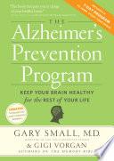 The Alzheimer s Prevention Program Book PDF
