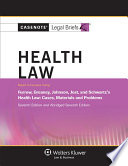Casenote Legal Briefs for Health Law keyed to Furrow  Greaney  Johnson  Jost  and Schwartz