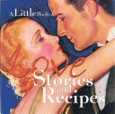 . Little Book of Love Stories and Recipes .