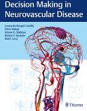 Decision Making In Neurovascular Disease : neurology and neurosurgery. decision making in neurovascular...