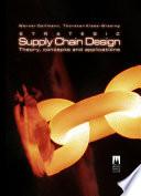 Strategic Supply Chain Design book
