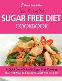 The Essential Sugar Free Diet Cookbook