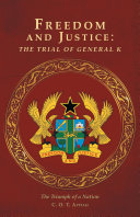 download ebook freedom and justice: the trial of general k pdf epub