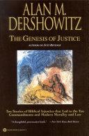 The Genesis Of Justice : in the genesis of justice...