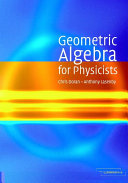 Geometric Algebra for Physicists