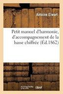 Petit Manuel D Harmonie  D Accompagnement de La Basse Chiffree