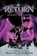 Kingdom Keepers  The Return Book Three Disney At Last