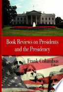Book Reviews on Presidents and the Presidency Of The United States This Book Is A