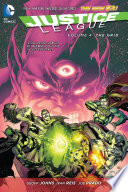 Justice League Vol  4  The Grid  The New 52