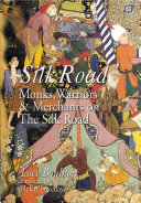 Silk road Images Of Fabled Cities And Exotic Lands