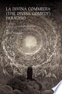 La Divina Commedia  The Divine Comedy    Paradiso