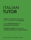 Italian Tutor: Grammar and Vocabulary Workbook (Learn Italian)