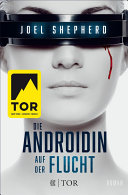 Die Androidin - Auf der Flucht