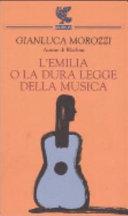 L Emilia  o La dura legge della musica