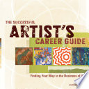The Successful Artist s Career Guide