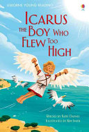 Icarus  the Boy Who Flew Too High Book PDF