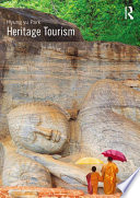 Heritage Tourism The Global Tourism Industry Particularly In Countries Striving