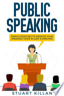 Public Speaking How To Improve Your Speaking Voice In Just 15 Minutes