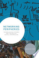 Networking Peripheries