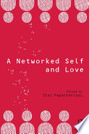 A Networked Self And Love