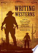 Writing Westerns : western movies don't appear as frequently...