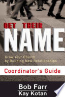 Get Their Name  Coordinator s Guide