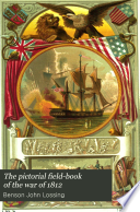 Ebook The Pictorial Field-book of the War of 1812 Epub Benson John Lossing Apps Read Mobile