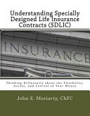 Understanding Specially Designed Life Insurance Contract