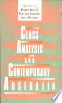 Class Analysis And Contemporary Australia book