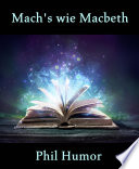 Mach s wie Macbeth