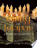 The Diary of Lucifer a Path of Diamond s