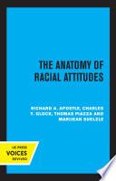 The Anatomy of Racial Attitudes Book PDF