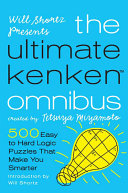 Will Shortz Presents The Ultimate KenKen Omnibus