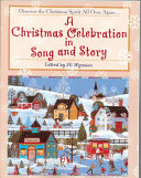 A Christmas Celebration in Song and Story