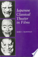 Ebook Japanese Classical Theater in Films Epub Keiko I. McDonald Apps Read Mobile