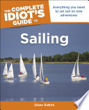 The Complete Idiot s Guide to Sailing