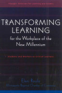 Transforming Learning for the Workplace of the New Millennium  Voyager  Direction for Learning and Careers community handbook set