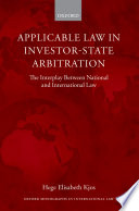 Applicable Law in Investor State Arbitration