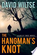 The Hangman s Knot