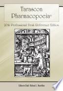 Tarascon Pharmacopoeia 2016 Professional Desk Reference Edition