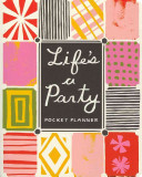 Life s a Party Pocket Planner