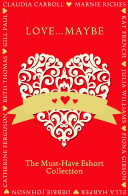 download ebook love...maybe: the must-have eshort collection pdf epub
