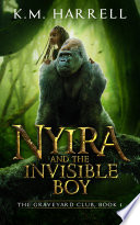 Nyira and the Invisible Boy by K.M. Harrell