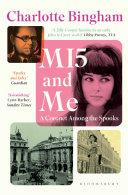 MI5 and Me by CHARLOTTE. BINGHAM