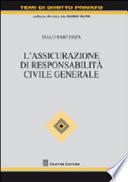 L assicurazione di responsabilit   civile generale
