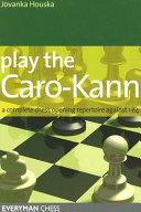 Play the Caro Kann