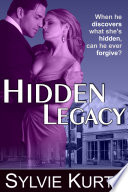 Hidden Legacy  A Romantic Suspense Novel