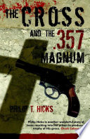 The Cross   the  357 Magnum