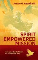 Spirit Empowered Mission