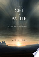 The Gift of Battle  Book  17 in the Sorcerer  s Ring
